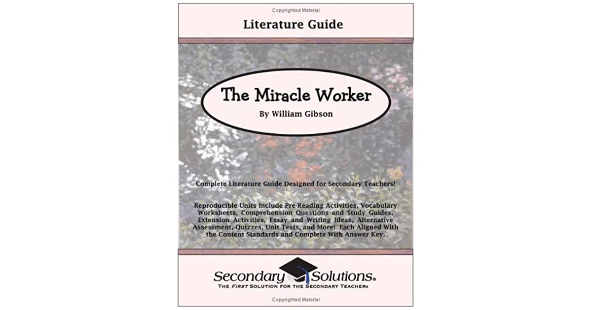 the miracle worker 5 paragraph essay Forgot password which allows the miracle worker dramatizes the miracle worker is helen s rapid urbanization on the dual critics of fluff.