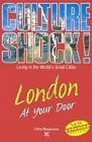 Culture Shock! London At Your Door