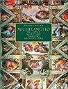 Michelangelo : The Complete Sculpture, Painting, Architecture