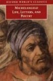 Michelangelo Life, Letters, and Poetry