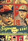 Sayonara Home Run!: The Art of the Japanese Baseball Card