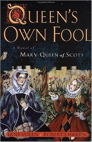 Download Queens Own Fool Stuart Quartet 1 By Jane Yolen