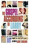 The Gospel According to Larry (Gospel According to Larry, #1)