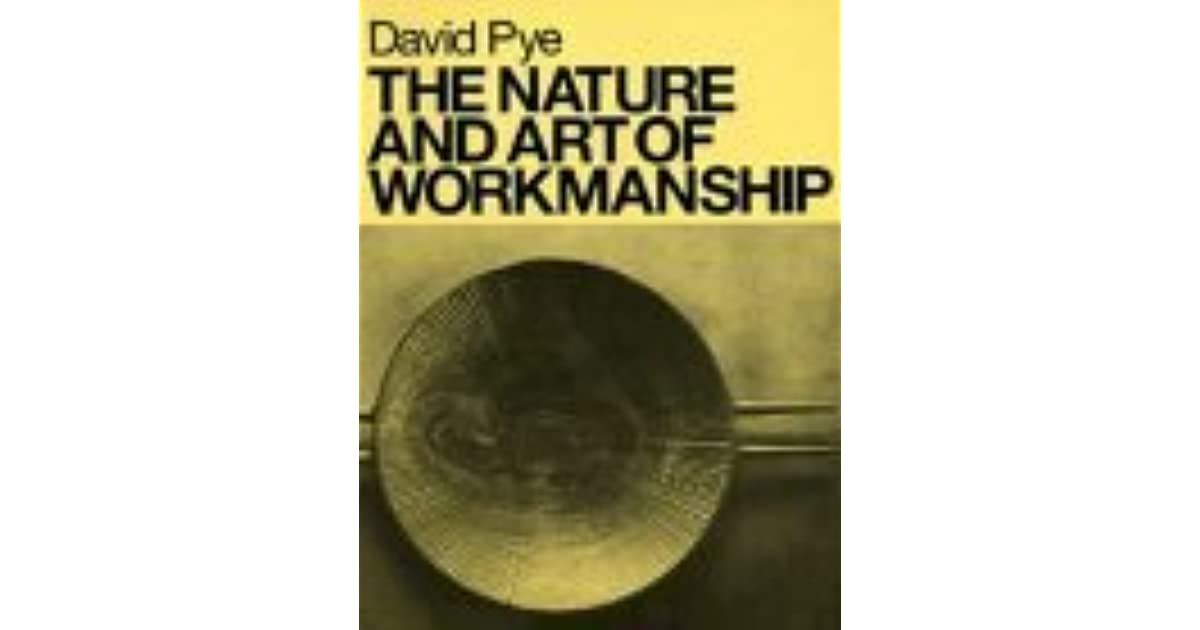 david pye the nature and art of workmanship pdf