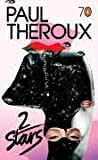 2 Stars by Paul Theroux