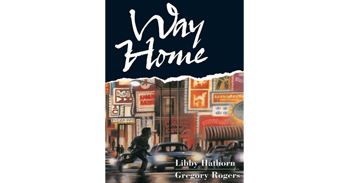 Way home by libby hathorn for Which way to home