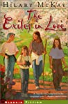 The Exiles in Love by Hilary McKay