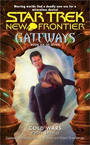 [ EPUB ] ✵ Cold Wars (Star Trek New Frontier: Gateways, #6)  Author Peter David – Submitalink.info