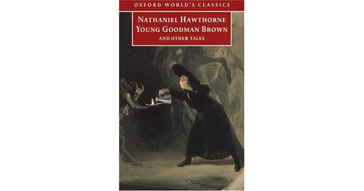 plot summary young goodman brown Young goodman brown summary young goodman brown, written in 1835 by nathaniel hawthorne, is known for being one of literature's most gripping portrayals of seventeenth-century puritan society.
