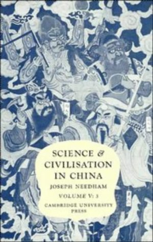Science and Civilisation in China, Volume 5: Chemistry and Chemical Technology, Part 3: Spagyrical Discovery and Invention: Historical Survey from Cinnabar Elixirs to Synthetic Insulin