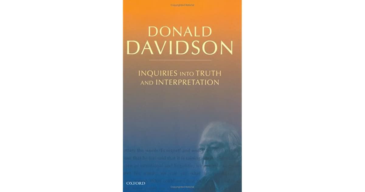 Inquiries into Truth and Interpretation (Philosophical Essays of Donald Davidson)