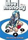 Blue Monday Vol. 1 by Chynna Clugston Flores
