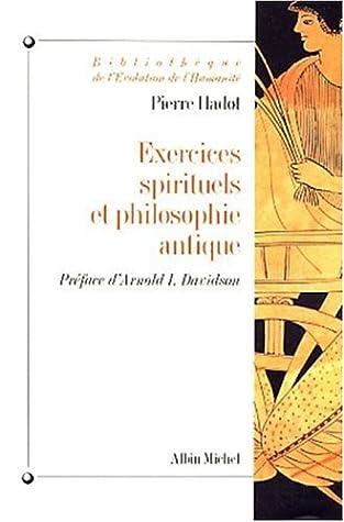 Exercices spirituels et philosophie antique by Pierre Hadot