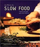 Pleasures of Slow Food (Seuil) Hc
