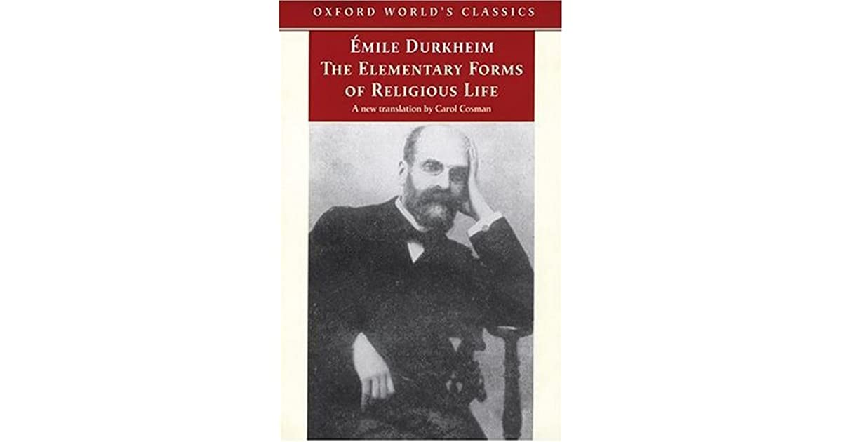 BOOK REVIEW: Émile Durkheim's The Elementary Forms of the Religious Life
