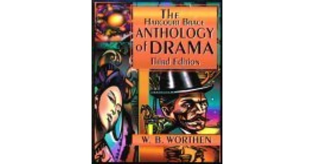 The harcourt brace anthology of drama by wb worthen fandeluxe Gallery