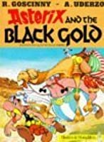 Asterix and the Black Gold (Astérix, #26)