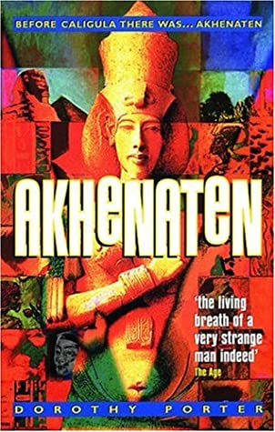 Ebook Akhenaten By Dorothy Porter