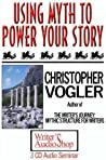 Using Myth To Power Your Story (3 C Ds)