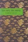 Tea Life, Tea Mind