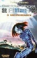 Battle Angel Alita, Bd. 8: Kriegschroniken