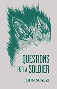 Questions for a Soldier (Old Man's War, #1.5)