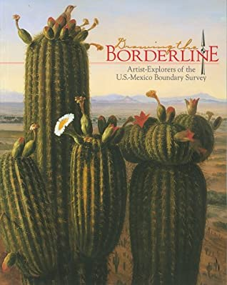 Drawing the Borderline: Artist-Explorers of the U.S.-New Mexico Boundary Survey