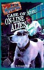 Case of the On-Line Alien (Wishbone Mysteries, #9)