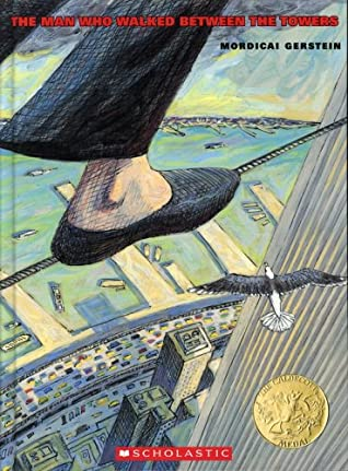 The Man Who Walked Between the Towers book cover (a foot walking on a tight rope between towers)