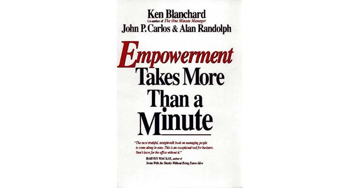 Empowerment takes more than a minute by kenneth h blanchard fandeluxe Images