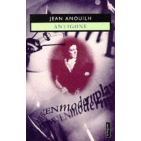 antigone modern contextulasation Heading, and modern performances of tragedy loom especially large (the 2004 essay collection edited by edith hall et al , dionysus since 69 , remains a touchstone for the late twentieth century.