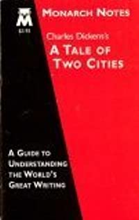 Charles Dickens's A tale of two cities (Monarch notes)