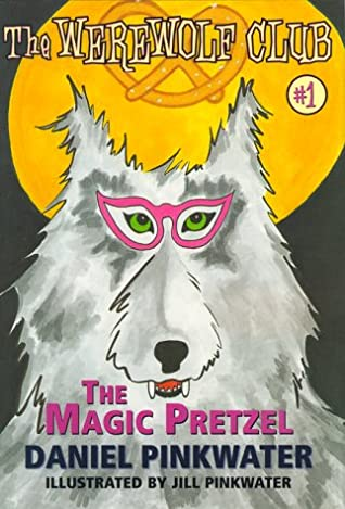 The Magic Pretzel: Ready-For- Chapters #1