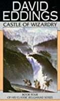 Castle of Wizardry (The Belgariad, #4)