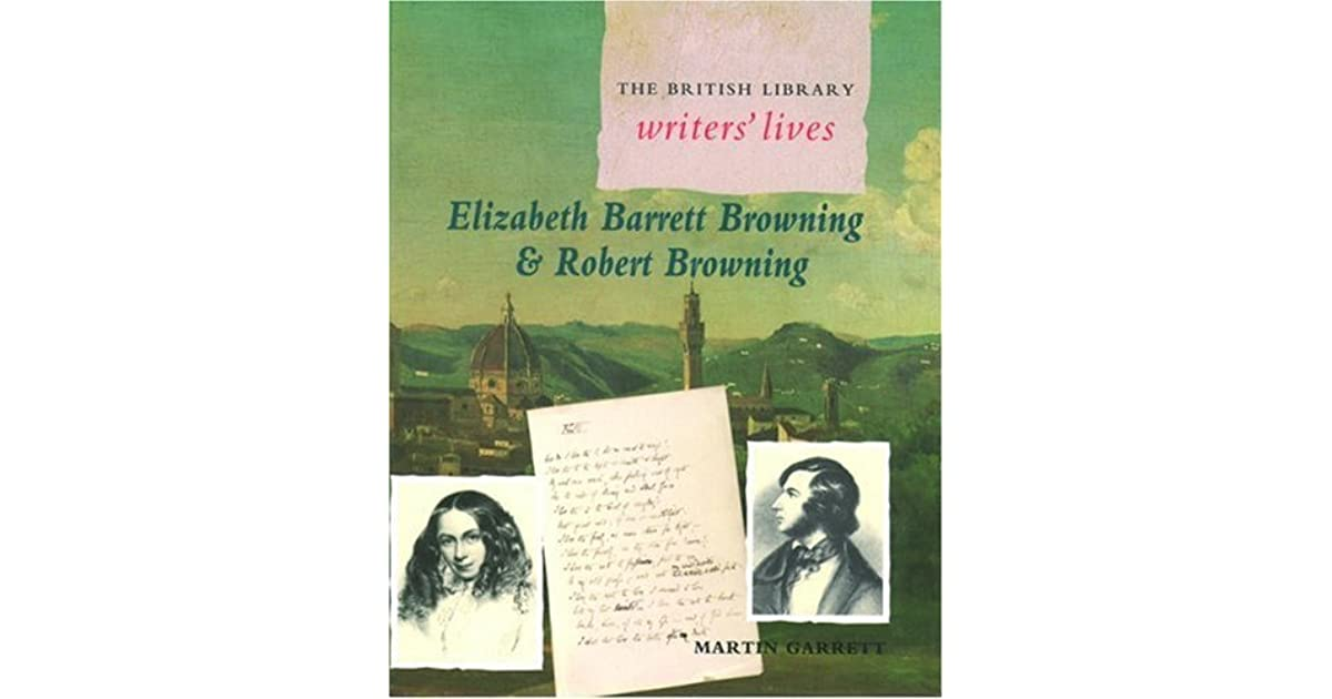 a life and works of elizabeth barrett browning The life of elizabeth browningnew haven: yale university press the poetical works of elizabeth barrett browning from 1826 to 1844, edited with memoir by j h.