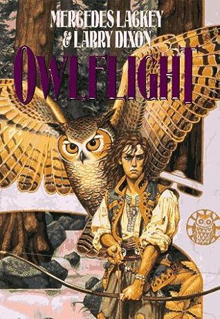 Owlflight Owl Mage Trilogy 1 By Mercedes Lackey