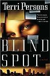 Blind Spot (Bernadette Saint Claire #1)