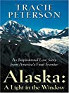 A Light In The Window (The Alaska Collection #1)