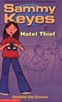 Sammy Keyes And The Hotel Thief (Sammy Keyes)