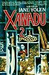 Xanadu 2 by Jane Yolen