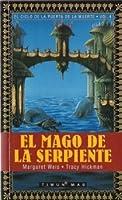 El mago de la serpiente (El Ciclo de la Puerta de la Muerte, #4)