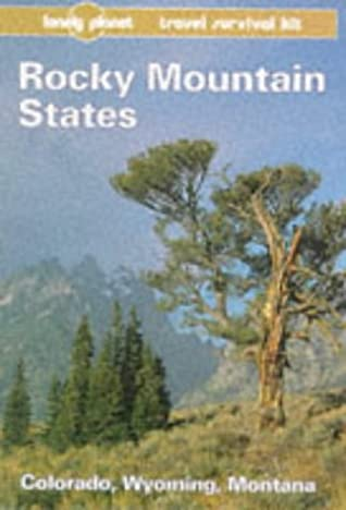 Lonely Planet Travel Survival Kit: Rocky Mountain States