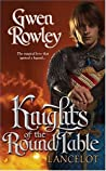 Lancelot by Gwen Rowley