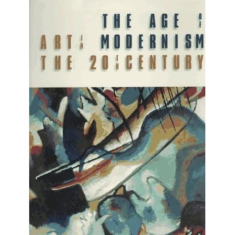 the age of modernism and its artists Age of modernism topics: romanticism until the age of 16 when he became disgusted with what he perceived as the illogically of the church along with its power.