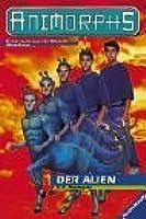 Der Alien (Animorphs, #8)