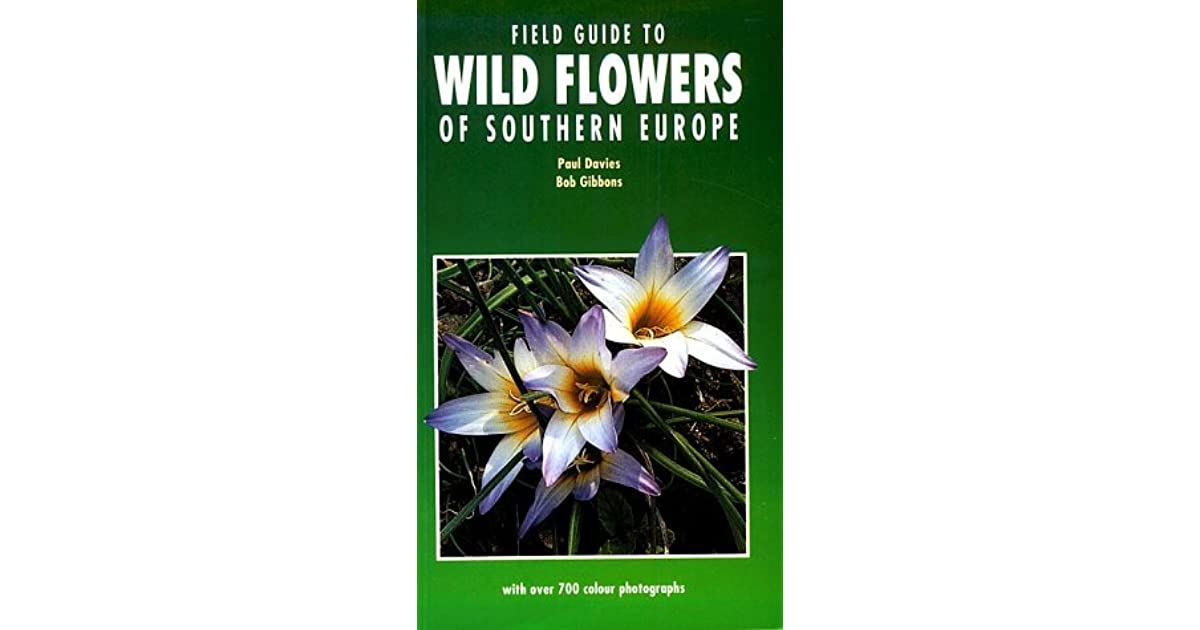 A Field Guide Flowers of South-west Europe