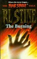 The Burning (The Fear Street Saga Trilogy, #3)