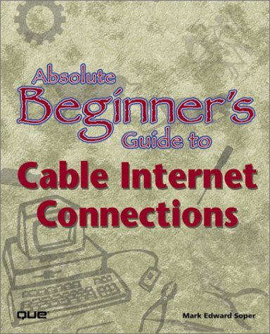Absolute Beginner's Guide to Cable internet connection