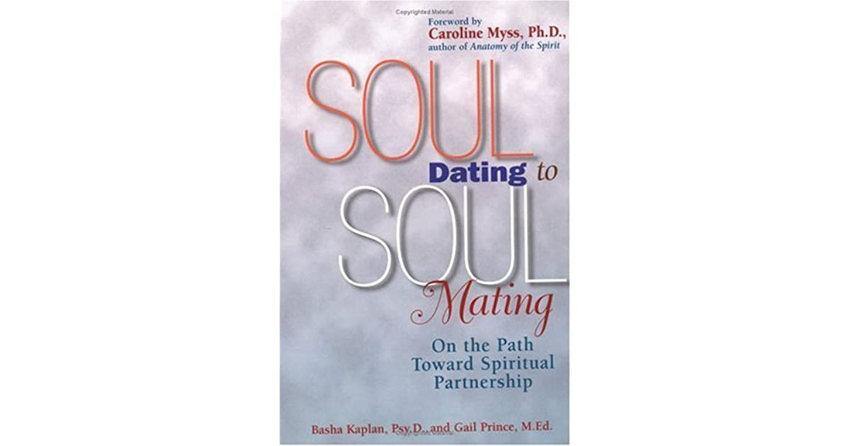 Soul Dating to Soul Mating by G. Prince