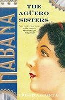 Aguero Sisters, the